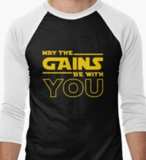 May The Gains Be With You Men's Baseball ¾ T-Shirt
