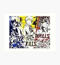 Chills, Kills, Thrills Art Print