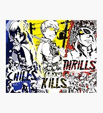 Chills, Kills, Thrills Photographic Print