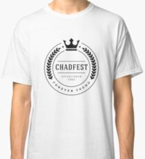 6dc88daced04 The Chadfest Classic - Black print Classic T-Shirt