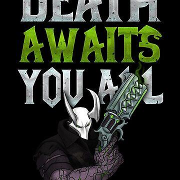 Death awaits you all by Retro-Freak