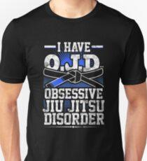 Obsessive Jiu Jitsu Disorder Unisex T-Shirt
