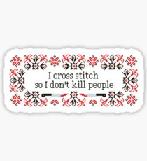 I cross stitch quote - Pixel Style Sticker