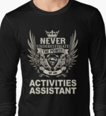 ACTIVITIES ASSISTANT Long Sleeve T-Shirt