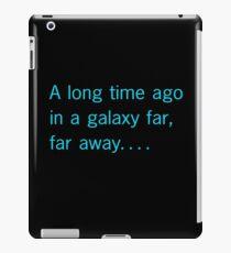 A long time ago in a galaxy far, far away. . . . iPad Case/Skin
