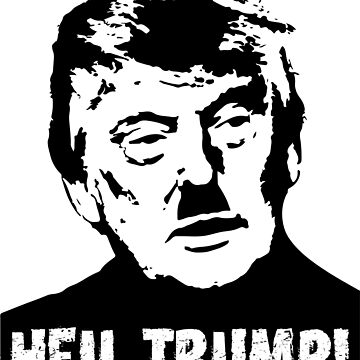 Heil Trump! by darkshiness