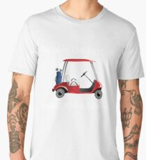 Golf Funny Design - Who Is The Fastest Never Gets A Bad Lie Men's Premium T-Shirt