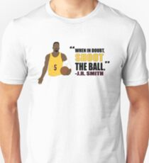J.R. Smith Quote T-Shirt