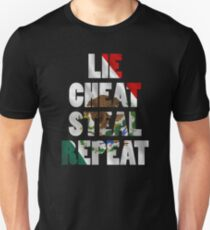 LIE CHEAT STEAL REPEAT Unisex T-Shirt