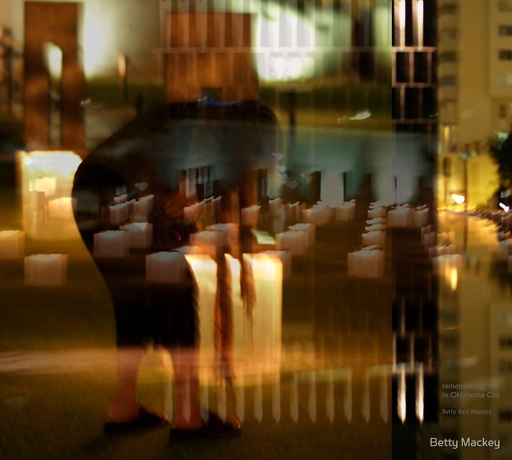 Remembering in Oklahoma City by Betty Mackey