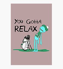 Mr. Meeseeks Quote T-shirt - You Gotta Relax - White Photographic Print