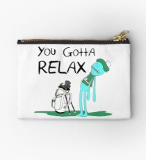 Mr. Meeseeks Quote T-shirt - You Gotta Relax - White Studio Pouch