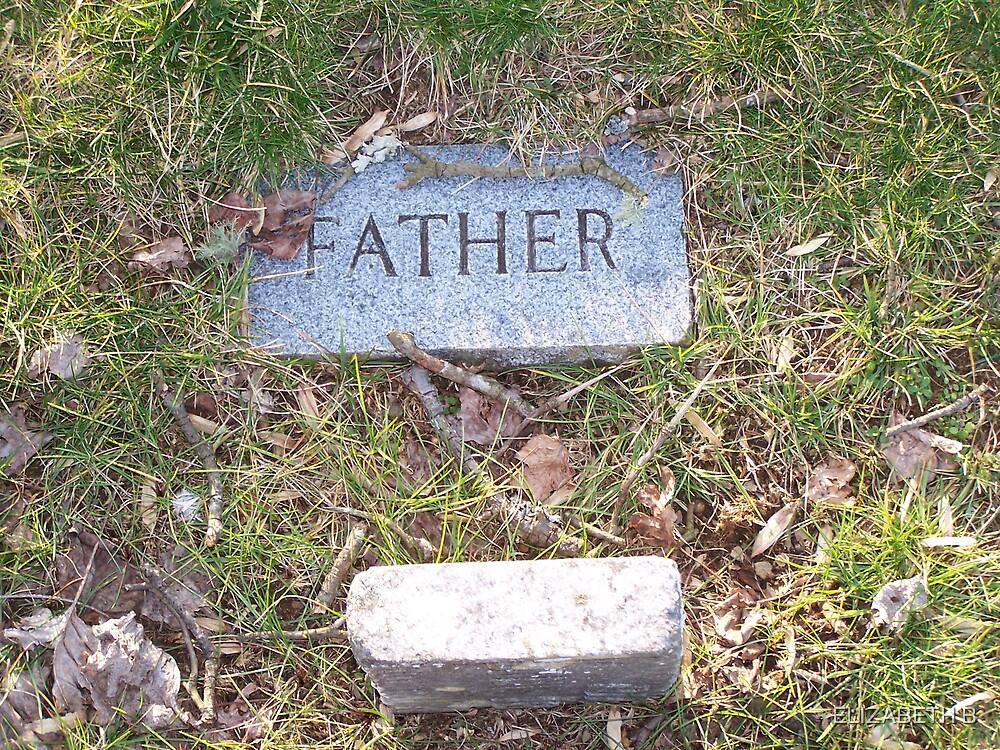 FATHER by ELIZABETH B