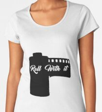 Roll with it  Women's Premium T-Shirt