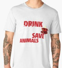 I Just Want To Drink Coffee Save Animals and Take Naps Men's Premium T-Shirt