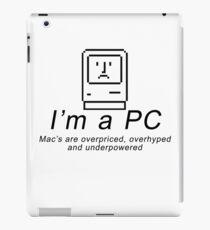 I'm a PC iPad Case/Skin