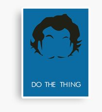Do The Thing  Canvas Print