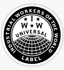 INDUSTRIAL WORKERS OF THE WORLD Sticker