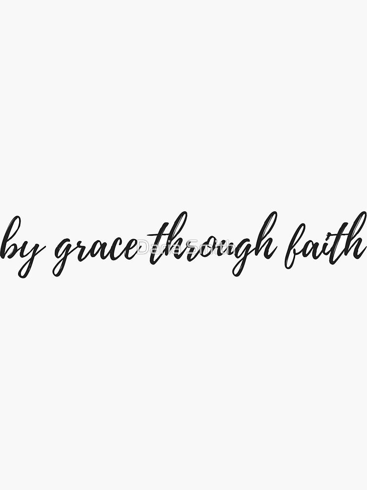 aus Gnade durch Glauben von dariasmithyt