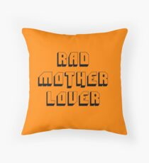 Rad Mother Lover Throw Pillow