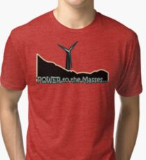 Power to the Masses Tri-blend T-Shirt