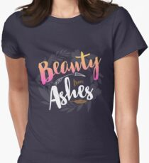 Beauty from Ashes Womens Fitted T-Shirt