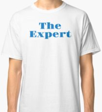 The Expert Classic T-Shirt