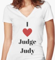 I love judge judy Women's Fitted V-Neck T-Shirt