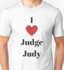 I love judge judy Unisex T-Shirt