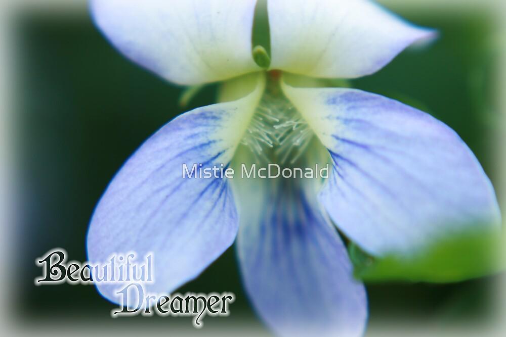 Beautiful Dreamer by Mistie McDonald