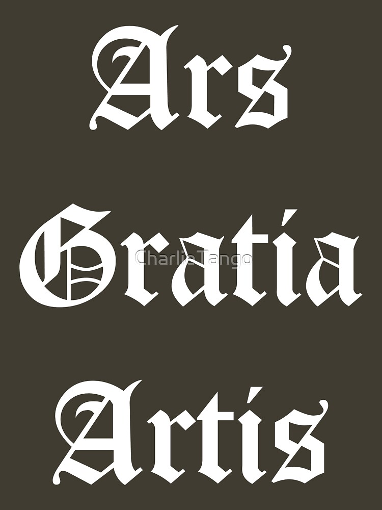 Ars Gratia Artis Pt. II by CharlieTango