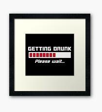 Getting Drunk Please Wait Loading Bar Framed Print