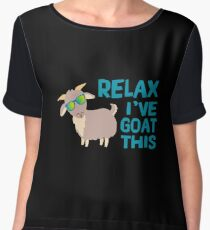 Relax I've Goat This - Funny Goat Farmer Pet Lover Chiffon Top