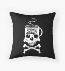 Death Before Decaf!  Throw Pillow