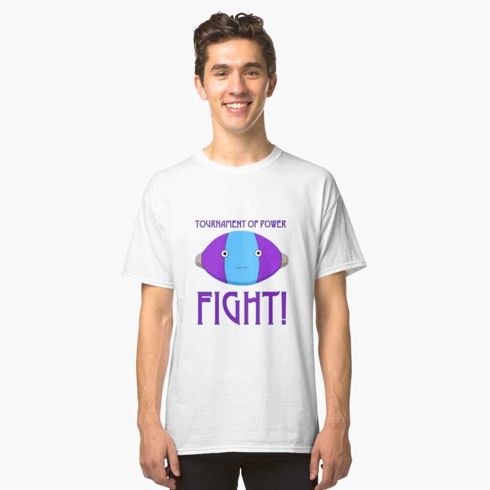Tournament of Power - FIGHT! Classic T-Shirt Front