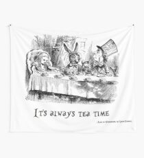 It's always tea time. Wall Tapestry