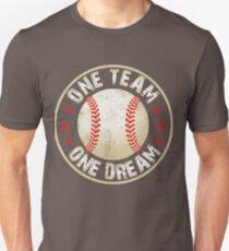 One Team, One Dream; Baseball Unisex T-Shirt