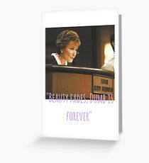 Judge judy. Beauty fades, dumb is forever. Greeting Card