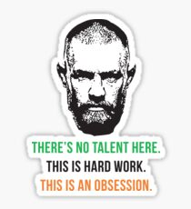 Conor McGregor hard work T-shirt Sticker