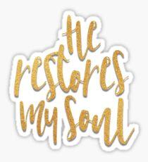 He Restores My Soul Sticker