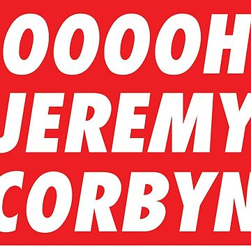 OOOOH JEREMY CORBYN by DanSteward