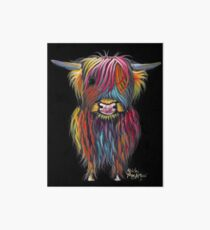 Scottish Hairy Highland Cow ' BRAVEHEART ' by Shirley MacArthur Art Board Print
