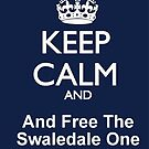 Keep Calm And Free The Swaledale One by Sandra Cockayne