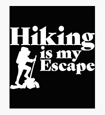 Hiking Is My Escape Design  Photographic Print