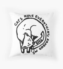 cats rule everything around me Throw Pillow