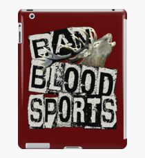 BAN BLOOD SPORTS iPad Case/Skin