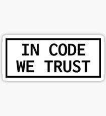 In Code We Trust Sticker