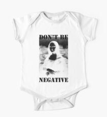 Don't be negative One Piece - Short Sleeve