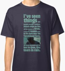 like tears in rain - blade runner quote  Classic T-Shirt