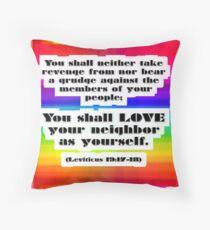 Love Your Neighbor As Your Self -Leviticus, Rainbo Throw Pillow